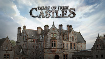 Série da Netflix Tales of irish castles